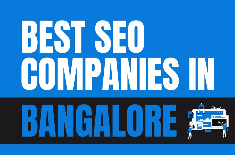 Top 10 SEO Companies in Bangalore